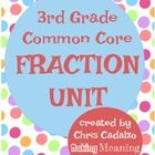 Common Core Fractions Unit- 3rd Grade  This is a Common Core Standards-based supplemental unit. This fraction unit is designed to stand alone and c...