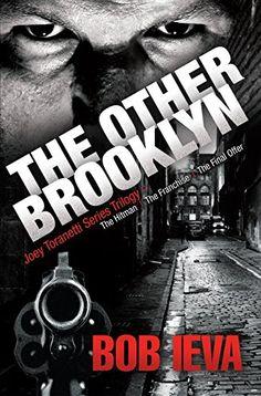 The Other Brooklyn: Joey Toranetti Trilogy by Bob Ieva http://www.amazon.com/dp/B00UFXC6EA/ref=cm_sw_r_pi_dp_GBXvvb1DRFMYF