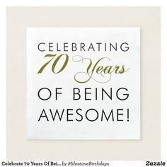 Celebrate 70 Years Of Being Awesome