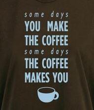 Y tú, ¿haces el café o el café te hace a ti? Por acá los lunes siempre es la 2a opción :P ¡Buenos días!