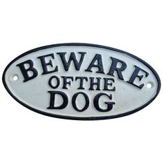 "Cast Iron ""Beware of the Dog"" Sign ($50) ❤ liked on Polyvore featuring home, home decor, wall art, novelty signs, signs, typography wall art, cast iron sign, text signs, dog home decor and cast iron wall art"