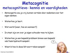 Je wilt de metacognitieve- kennis en vaardigheden  ontwikkelen. StiBCO
