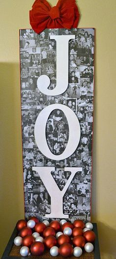 (2013 goal: take more pics so I can do something like this as gifts, minus 'joy' )DIY- Holiday Craft Project: JOY Photo Collage