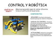 CONTROL Y ROBÓTICA ¿QUÉ ES UN ROBOT?>