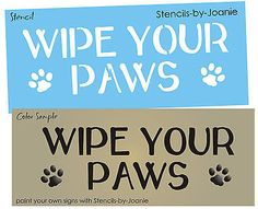 Pet STENCIL Wipe Your Paws Puppy Play Tracks Family Home Vet Signs Kids Dog Cat