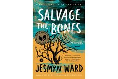 Salvage the Bones, by Jesmyn Ward