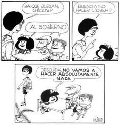 Frases De Mafalda   Jugando a ser políticos - Las mejores frases de Mafalda