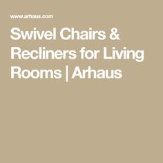 Swivel Chairs u0026 Recliners for Living Rooms | Arhaus  sc 1 st  Pinterest & Alex Leather 30
