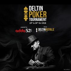 #DeltinPokerTournament Presented By #Adda52 from 19th - 24th Oct