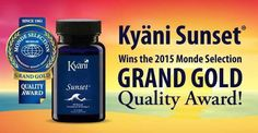 Kyani Sunset wins the 2015 Monde Selection Grand Gold award. yourgatewaytohealth.kyani.net and have a look at www.kyaniscience.com and youtube kyani testimonials and the ailment you suffer from (MS,diabetes,high cholesterol,blood pressure,lymphoedema