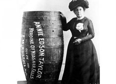 Mrs. Annie Edison Taylor, a 63-year-old widow, was tired of low paying jobs, and decided to fund her golden years with a spectacular stunt. In 1901, she survived her trip in a barrel with a just a few cuts and bruises, but later said that she would rather walk up to the mouth of loaded cannon than attempt another trip over Niagara Falls. - brainjet.com