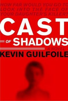 Cast of Shadows by Kevin Guilfoile, http://smile.amazon.com/dp/B000FCK0G2/ref=cm_sw_r_pi_dp_3Hhdub136VB0H