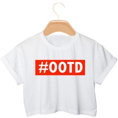 OOTD Crop Top T-Shirt Women's Outfit Of The Day Hashtag T-Shirt ($20) ❤ liked on Polyvore featuring tops, shirts, crop tops, night out tops, party shirts, party crop top, crop top and crop shirts