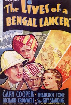 THE LIVES OF A BENGAL LANCER (1936) - Gary Cooper - Franchot Tone - Richard Cromwell - Sir Guy Standing - Directed by Henry Hathaway - Paramount Pictures - Movie Poster.