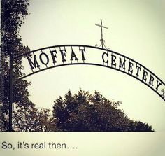Moffat Cemetery O_O