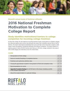 2016 National Freshman Motivation to Complete College Report