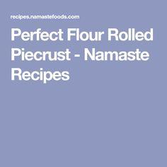 Perfect Flour Rolled Piecrust - Namaste Recipes Quiche Recipes, Keto Recipes, Dessert Recipes, Best Gluten Free Cookies, Milk And Vinegar, Gluten Free Baking, Namaste, Food Processor Recipes, Rolls