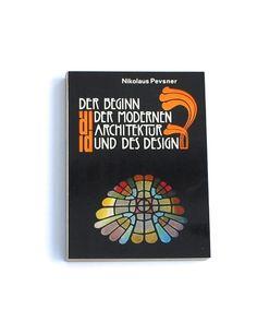 Der Beginn der modernen Architektur und des Design-N. Pevsner-DuMont