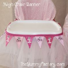 1st Birthday High Chair: tulle and a banner?  Yes please!