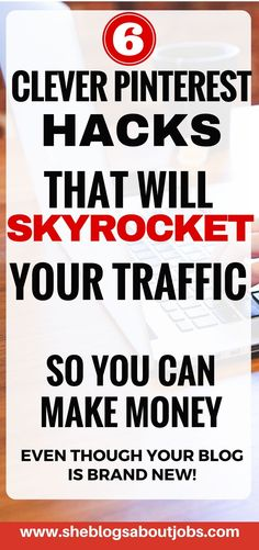 Click this image to read 6 clever pinterest marketing hacks that will explode your blog traffic and help you make money blogging!