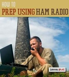 Prepping with Ham Radio   Emergency Preparedness Tips For Communication By Survival Life http://survivallife.com/2014/12/30/prepping-with-ham-radio/
