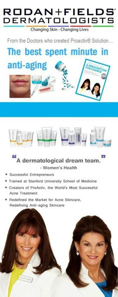 Join me! Become an independent consultant for Rodan + Fields Dermatologists, the creators of Proactive Solution! www.strawny1.myrandf.biz
