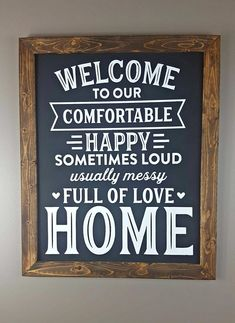 Welcome to our Home Farmhouse Sign Framed Sign Wood Sign