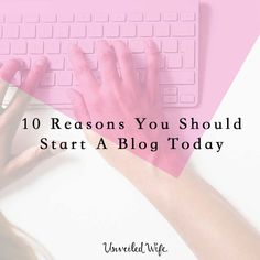 Why Should I Blog? 10 Reasons You Should Start A Blog Today --- I heard a stat recently that estimated there are over 200,000 blogs started each day. That means there is a vast number of fish in the online sea. But I don't share that to discourage those of you who want to start a blog and have yet to do so. I mentio… Read More Here https://unveiledwife.com/why-should-i-blog-10-reasons-you-should-start-a-blog-today/