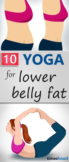 Want to reduce lower belly fat? Check out these 10 yoga pose for belly fat. lose tummy fat fast with these yoga poses. Yoga for flat tummy.