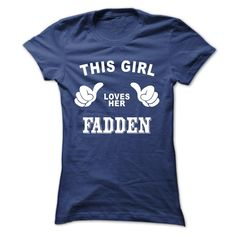 [Popular tshirt name ideas] This girl loves her FADDEN  Free Shirt design  This girl loves her FADDEN  Tshirt Guys Lady Hodie  SHARE and Get Discount Today Order now before we SELL OUT  Camping girl loves her fadden sweatshirt nee this girl