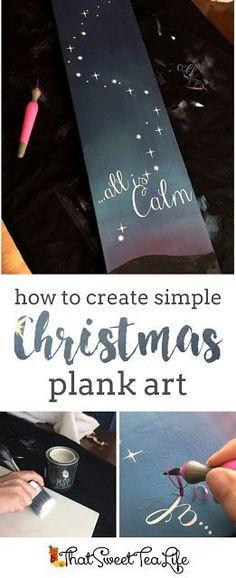 How to Create Simple Christmas Plank Art with That Sweet Tea Life | Farmhouse Christmas Decor | DIY Christmas Decor | Stencil Art | Cricut Projects | Painted Christmas Decorations | Christmas Decorating Ideas