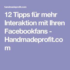 12 Tipps für mehr Interaktion mit Ihren Facebookfans - Handmadeprofit.com