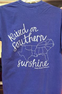 Proud of our Southern Roots!  Raised on Southern Sunshine Short Sleeved  Pre-shrunk