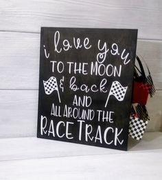 Racing Sign Nursery Decor I Love You to the Moon & Back and All Around the Race Track - Fitness and Exercises, Outdoor Sport and Winter Sport Boy Car Room, Race Car Room, Baby Boy Rooms, Baby Boy Nurseries, Baby Boy Nursery Themes, Baby Boys, Baby Shower Themes, Baby Boy Shower, Baby Shower Gifts