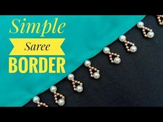 Hand made border/for saree/border making/very cute border/ useful & easy hi viewers today i am gonna show you how to make this beautiful and cute pearl beade. Saree Tassels Designs, Saree Kuchu Designs, Cutwork Blouse Designs, Kids Blouse Designs, Bead Embroidery Tutorial, Beaded Embroidery, Embroidery Designs, Cute Borders, Saree Border