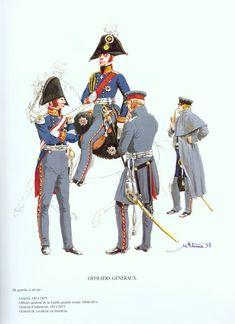 OFFICIERS GENERAUX PRUSSIENS Général 1814-15 Officier général de la Garde, grande tenue 1808-14 Général d'infanterie 1814-15 Général de cavalerie en manteau