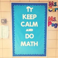 Math bulletin board. Great for middle school or high school - which is hard to do (everything is for elementary, let's be honest)!