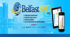 Visit this site http://belfastSEO.org/ for more information on Belfast SEO. Who want to attain more popularity on World Wide Web, just need to hire best SEO service. When it comes to marketing a website, there is no denying the numerous advantages that arrive through SEO. Many companies are offering different SEO packages to its customer attaining high search engine. Therefore it is important that you acquire the best Belfast SEO firm and avail the benefits.