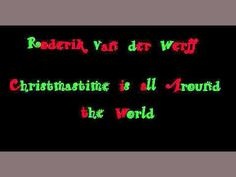 Roderik van der Werff: Christmastime is all around the world