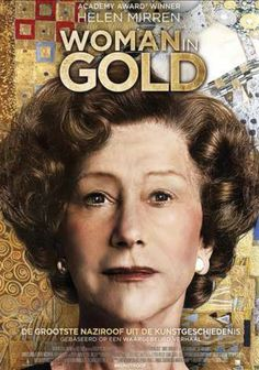 Woman in Gold Poster La Bella Epoque, Bollywood Movies Online, Woman In Gold, Helen Mirren, Streaming Hd, Academy Award Winners, Cultural Experience, Screenwriting, Film Movie
