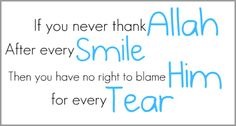 Islamic Motivational Quotes: If you never thank ALLAh, after every smile then you have no right Islamic Quotes, Muslim Quotes, Hindi Quotes, Words Quotes, Wise Words, Quotations, Sayings, Islamic Teachings, Qoutes