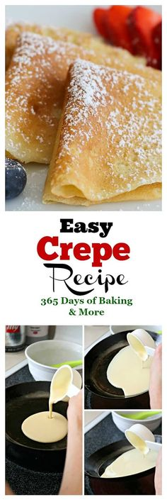 This Easy Sweet Crepe Recipe is made with flour, eggs, milk and a little sugar. This Easy Sweet Crepe Recipe is made with flour, eggs, milk and a little sugar. These thin French crepes or pancakes can be enjoyed a variety of ways. Köstliche Desserts, Best Dessert Recipes, Sweet Recipes, Plated Desserts, Best Breakfast, Breakfast Recipes, Mexican Breakfast, Pancake Recipes, Breakfast Sandwiches