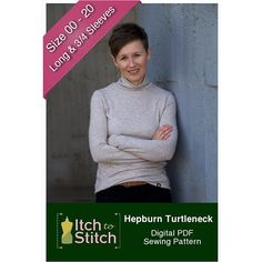 Itch to Stitch Hepburn Turtleneck Sewing Pattern - Hepburn Turtleneck is a timeless classic that has swept worldwide since Audrey Hepburn brought it to the silver screen in the Hepburn Turtleneck represents simplicity. Diy Sewing Projects, Sewing Projects For Beginners, Sewing Hacks, Sewing Tutorials, Sewing Tips, Sewing Ideas, Learn Sewing, Love Sewing, Sewing Patterns Free