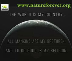 The World is my Country All Mankind are my Brethren And To Do Good is my Religion ~Thomas Paine Thomas Paine Quotes, Quotes To Live By, Me Quotes, 2017 Quotes, Religion And Politics, A Course In Miracles, Thing 1, We Are The World, Nature Quotes