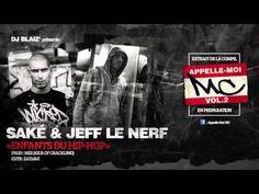 "Saké & Jeff le Nerf : ""Enfants du Hip Hop"""