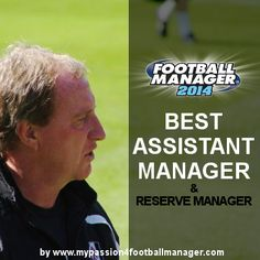 As part of our Football Manager 2014 Staff Recommendation we set our attention to the important staff role Ass. Man and Reserve Man.  Discover the best Assistant Manager in Football Manager 2014 - A list of excellent FM14 assistant manager and reserve manager