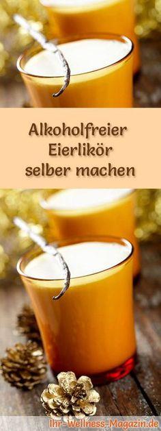 Selbstgemachter Eierlikör - Rezept: Alkoholfreier Eierlikör selber machen - so geht's ...