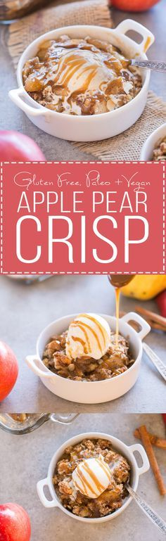 apple pear crisp gluten free paleo vegan this pear apple crisp ...