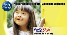 Hot Jobs! Outpatient Pediatric OTs for Houston Clinics -  pinned by @PediaStaff – Please Visit ht.ly/63sNtfor all our pediatric therapy pins