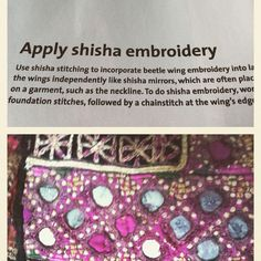 Top: Threads magazine article using beetle wings instead of shishas (mirrors). Love the modern twist.  Bottom: authentic shisha embroidery from Pakistan. A centuries old folk craft of the region.